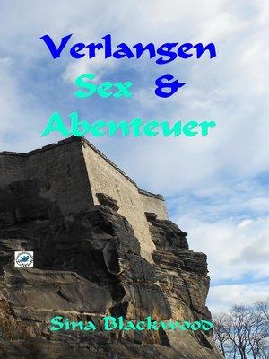 cover image of Verlangen, Sex & Abenteuer