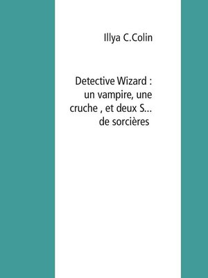 cover image of Detective Wizard