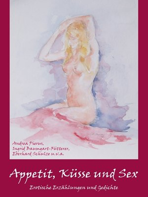 cover image of Appetit, Küsse und Sex