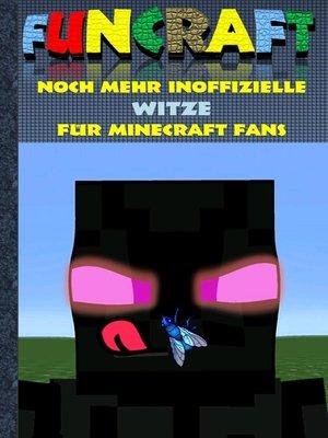 cover image of Funcraft--Noch mehr inoffizielle Witze für Minecraft Fans