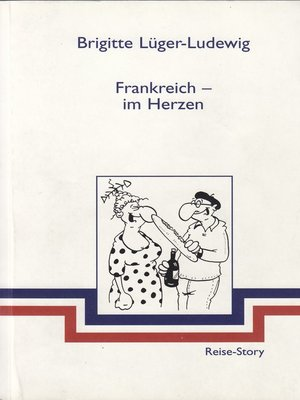 cover image of Frankreich--im Herzen
