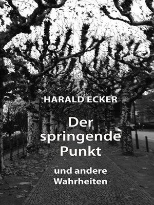 cover image of Der springende Punkt und andere Wahrheiten