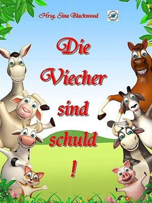 cover image of Die Viecher sind schuld!