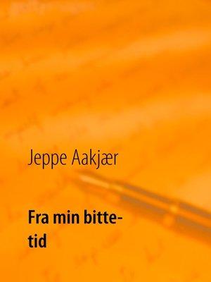 cover image of Fra min bitte tid