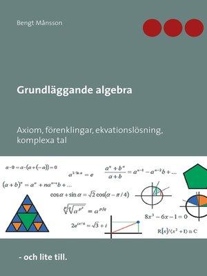 cover image of Grundläggande algebra
