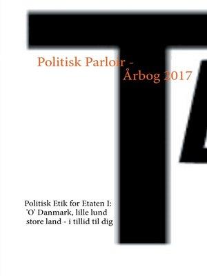 cover image of Politisk Parloir--Årbog 2017