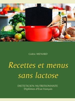 cover image of Recettes et menus sans lactose