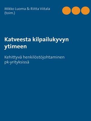 cover image of Katveesta kilpailukyvyn ytimeen