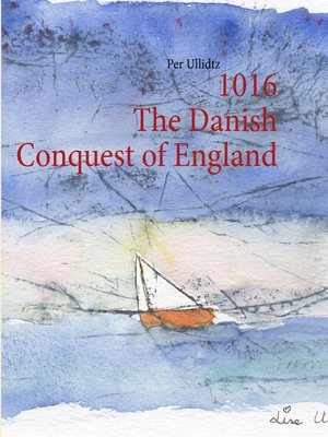 cover image of 1016 the Danish Conquest of England