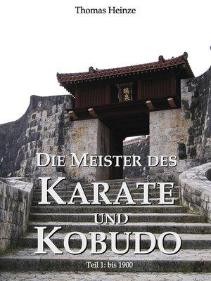 cover image of Die Meister des Karate und Kobudo