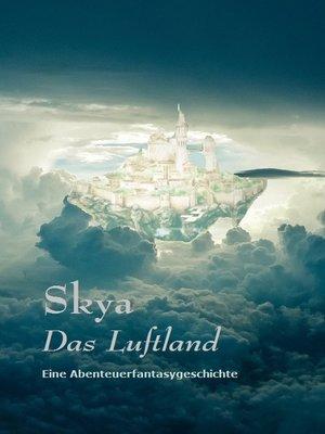 cover image of Skya--Das Luftland