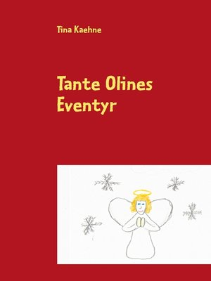 cover image of Tante Olines Eventyr
