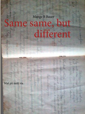 cover image of Same same but different
