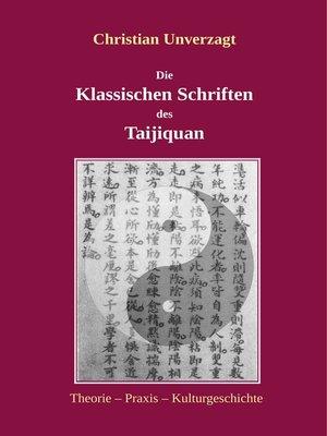 cover image of Die Klassischen Schriften des Taijiquan