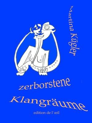 cover image of Zerborstene Klangräume