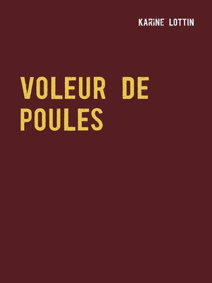 cover image of Voleur de poules