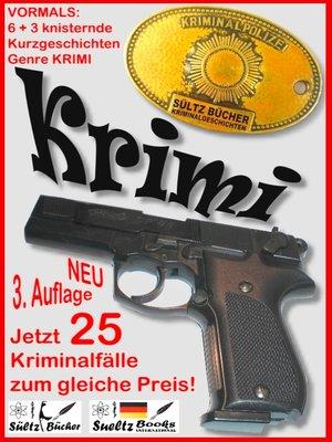 cover image of 6+3 knisternde Kurzgeschichten--Genre Krimi--3 Krimis als Zugabe
