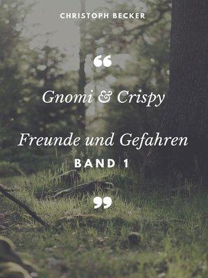 cover image of Freunde und Gefahren