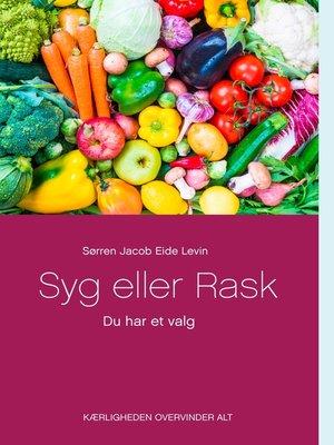 cover image of Syg eller Rask