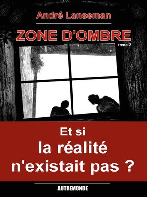 cover image of Zone d'ombre tome 2