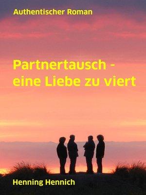 cover image of Partnertausch--eine Liebe zu viert