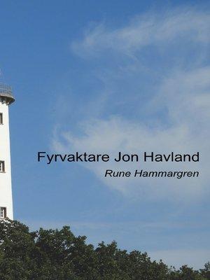 cover image of Fyrvaktare Jon Havland