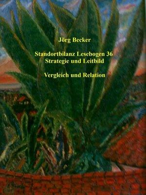 cover image of Standortbilanz Lesebogen 36 Strategie und Leitbild