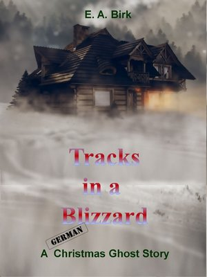 cover image of Tracks in a Blizzard