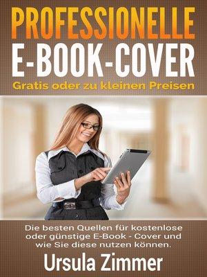 cover image of Professionelle E-Book-Cover--gratis oder zu kleinen Preisen
