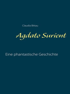 cover image of Agdato Surient