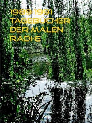 cover image of 1989-1991 Tagebücher der Malen Radi-6