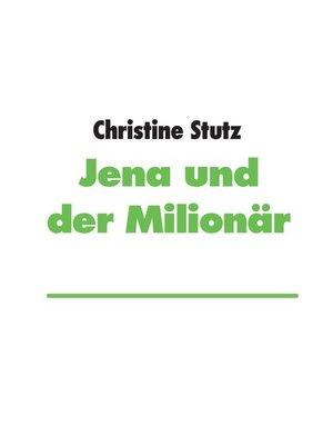 cover image of Jena und der Milionär