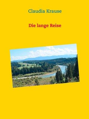cover image of Die lange Reise
