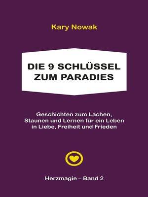 cover image of Die 9 Schlüssel zum Paradies
