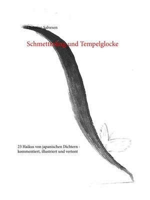 cover image of Schmetterling und Tempelglocke