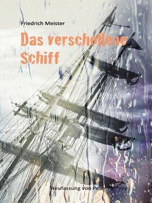 cover image of Das verschollene Schiff
