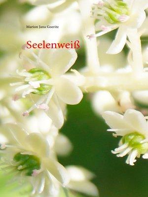 cover image of Seelenweiß