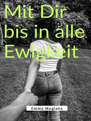 cover image of Mit Dir bis in alle Ewigkeit