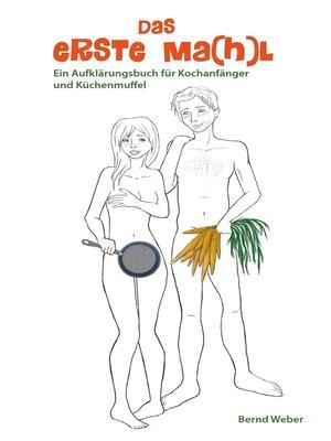 cover image of Das erste Ma(h)l