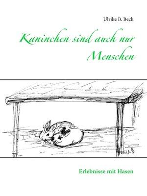 cover image of Kaninchen sind auch nur Menschen
