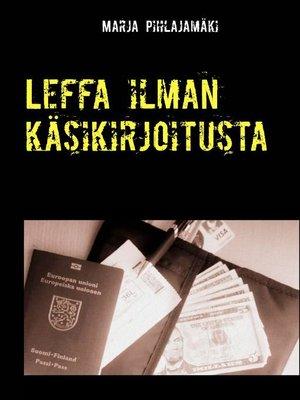 cover image of Leffa ilman käsikirjoitusta