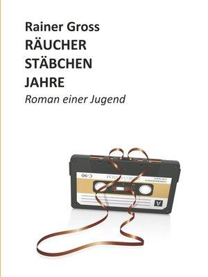 cover image of Räucherstäbchenjahre