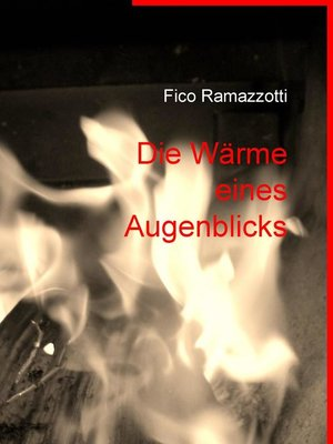 cover image of Die Wärme eines Augenblicks