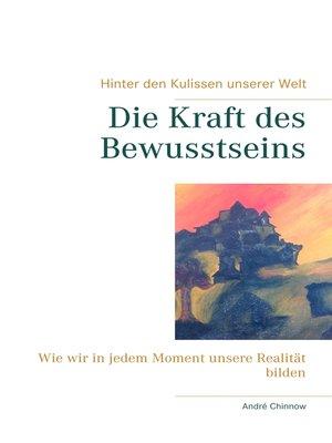 cover image of Die Kraft des Bewusstseins