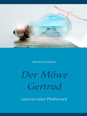 cover image of Der Möwe Gertrud