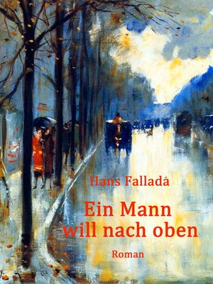 cover image of Ein Mann will nach oben