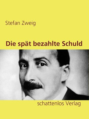 cover image of Die spät bezahlte Schuld