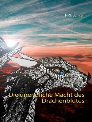 cover image of Die unendliche Macht des Drachenblutes