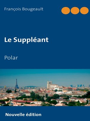 cover image of Le Suppléant