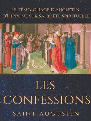 cover image of Les Confessions de Saint Augustin